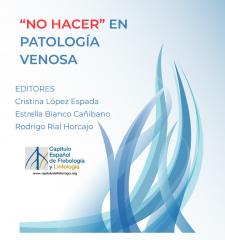 El Dr. Rial coeditor del Libro No Hacer en Patología Venosa.