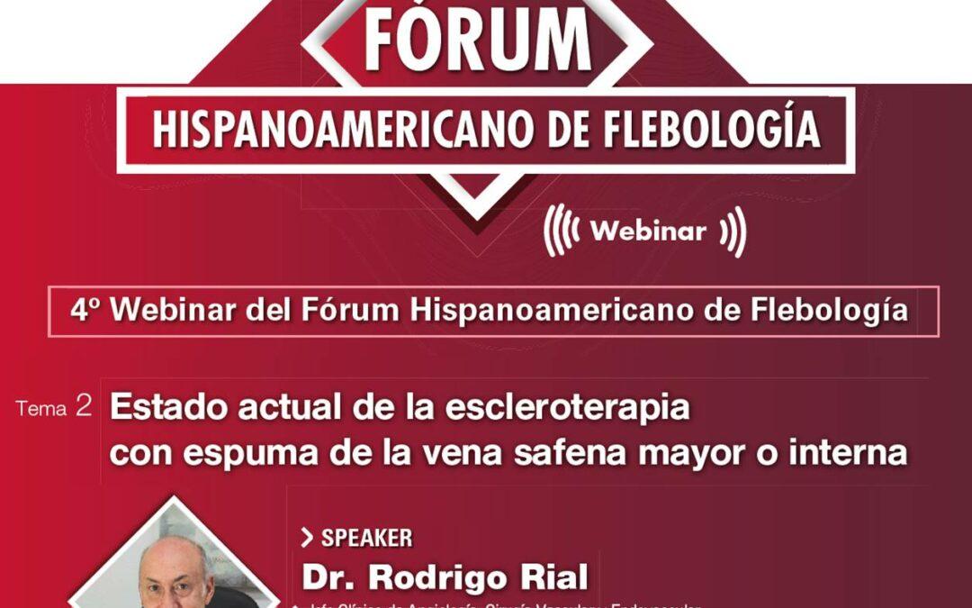 Cuarta Webinar del Fórum Hispanoamericano de Flebología.