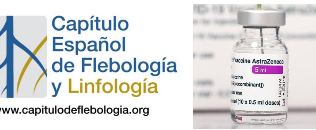Comunicado del Capítulo Español de Flebología y Linfología de la SEACV con respecto  la vacuna AZD1222 contra el Covid-19, conocida como Oxford/AstraZeneca.
