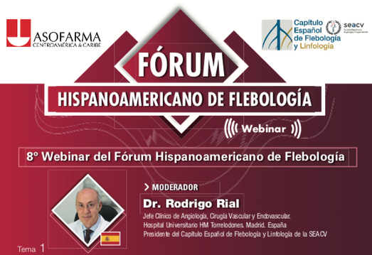 El Dr. Rodrigo Rial modera la 8º Webinar del Fórum Hispanoamericano de Flebología. Final de esta temporada.
