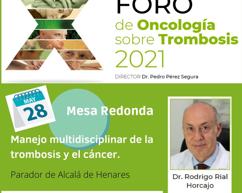 El Dr. Rodrigo Rial en el X Foro de Oncología sobree Trombosis.