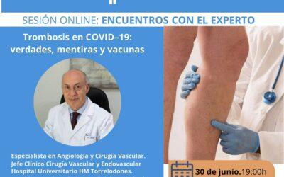 Trombosis en Covid -19. Verdades, mentiras y vacunas