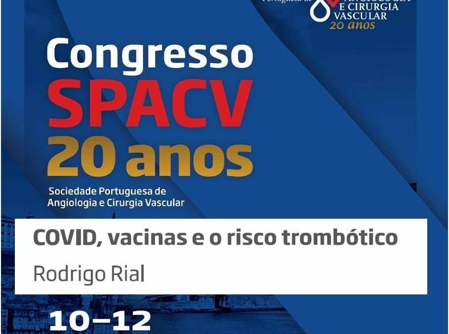 El Dr. Rodrigo Rial invitado al Congreso de la Sociedad Portuguesa de Angiología y Cirugía Vascular donde hablará de las vacunas Covid-19 y riesgo de trombosis.